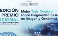 La cátedra Fundación QUAES UPV premiará a la mejor tesis de diágnostico basado en imagen y genómica