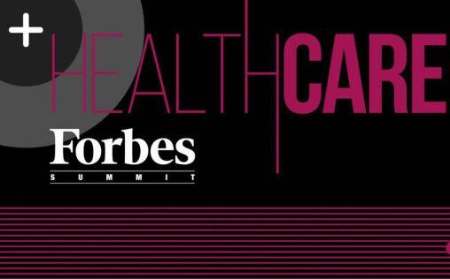 ¿Quieres participar en Forbes Summit Healthcare? Inscríbete aquí