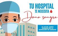 Cartel de la campaña 'Semana de la donación de sangre. Tu hospital te necesita' (Foto: Centro de Transfusión)